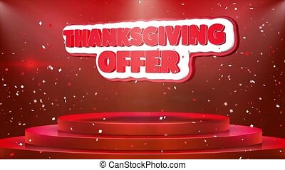 Thanksgiving Offer Text Animation Stage Podium Confetti Loop...