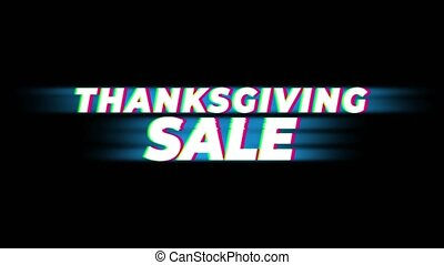 Thanksgiving Sale Text Vintage Glitch Effect Promotion . - ...