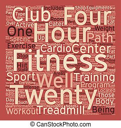 The 24 Hour Fitness Path text background wordcloud concept
