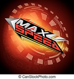 Max Speed concept vector - The abstract of Max Speed concept...