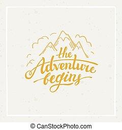 The adventure begins - vector hand drawn travel illustration...