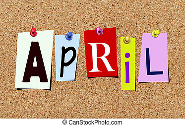 The april magazine cutout letters pinned to cork noticeboard