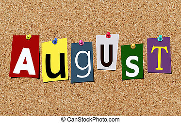 The august magazine cutout letters pinned to cork noticeboard