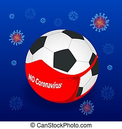 The ban on holding football matches in connection with the virus. Coronavirus disease COVID-19 infection medical. Coronavirus 2019-nC0V Outbreak, Travel Alert concept.