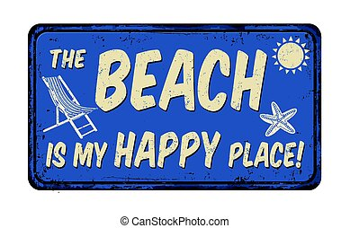 The beach is my happy place vintage rusty metal sign