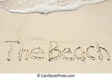The Beach Written in Sand on Beach