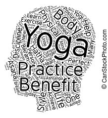 The Benefit Of Yoga text background wordcloud concept
