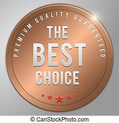 The best choice Bronze badge