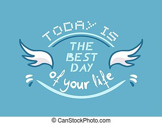 the best day message - design of the best day message
