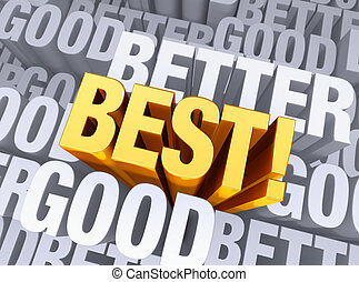 """The Best Emerges - A bright, gold """"BEST!"""" arises to stand ..."""