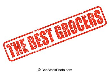 THE BEST GROCERS red stamp text on white