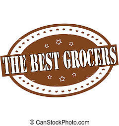The best grocers - Stamp with text the best grocers inside,...