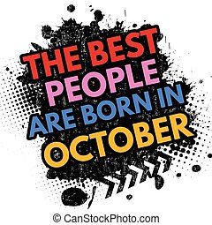 The best people are born in October sign