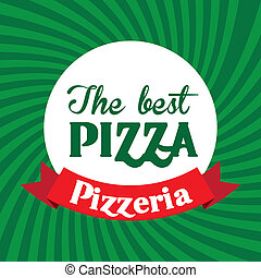 the best pizza over green background vector illustration