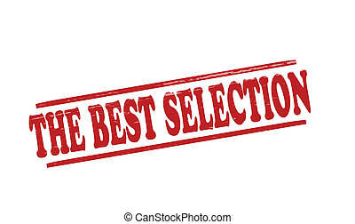 The best selection - Stamp with text the best selection...