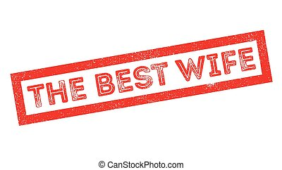 The Best Wife rubber stamp