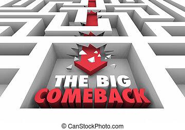 The Big Comeback Return Victory Maze Arrow Words 3d Illustration