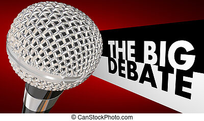 The Big Debate Microphone Words Televised Dispute Argument Discussion