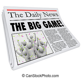 The Big Game Newspaper Headline Sports News Update