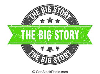 the big story round stamp with ribbon. label sign