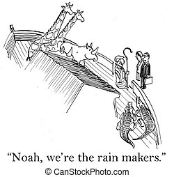 "The business deal makers meet Noah - ""Noah, we are the rain..."
