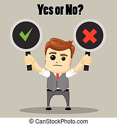 The businessman chooses between Yes and No. Undecided Businessman Making Decision.