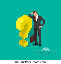 The businessman leans on a question mark