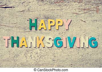 """The colorful words """"HAPPY THANKSGIVING"""""""