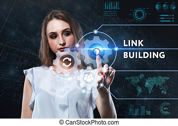 The concept of business, technology, the Internet and the network. A young entrepreneur working on a virtual screen of the future and sees the inscription: Link building