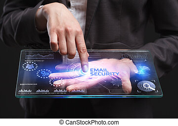 The concept of business, technology, the Internet and the network. A young entrepreneur working on a virtual screen of the future and sees the inscription: Email security