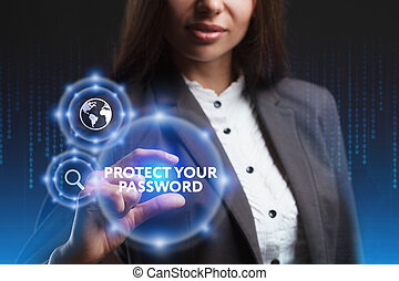 The concept of business, technology, the Internet and the network. A young entrepreneur working on a virtual screen of the future and sees the inscription: Protect your password