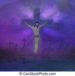 The Crucifixion of Jesus Christ on the Cross