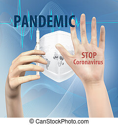 The danger of the spread of Coronavirus Covid 2019. The map of the world is drawn on the respirator mask. Hand holding a syringe. Stop coronavirus.