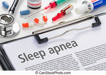 The diagnosis Sleep apnea written on a clipboard