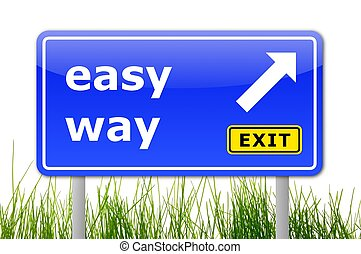 the easy way concept with traffic sign in blue