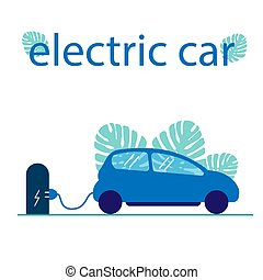 The electro car is charged at the station through a wire. Vector flat illustration with text. Eco-friendly mode of transport with plants on the background. Auto sharing.