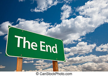 The End Green Road Sign with Copy Room Over The Dramatic...