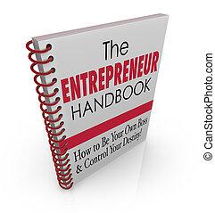 The Entrepreneur Handbook to illustrate skills, knowledge,...
