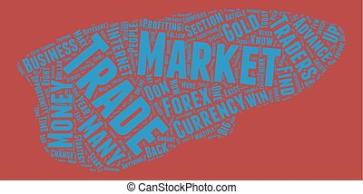 The Forex Market text background wordcloud concept