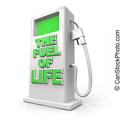 The Fuel of Life - Gasoline Pump for Refueling - A white...