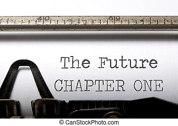 The future chapter one