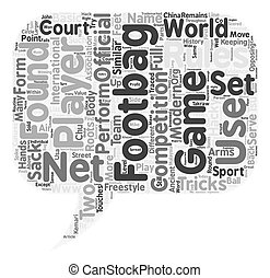 The Game Of Footbag text background wordcloud concept