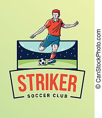 The goal striker
