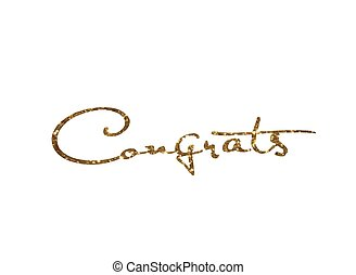 Golden glitter isolated hand writing word Congrats