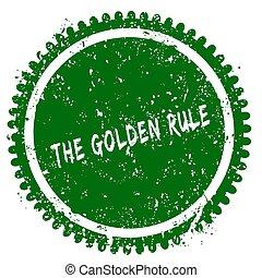 THE GOLDEN RULE round grunge green stamp. Illustration...