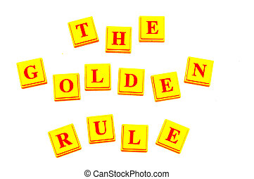 The Golden Rule spelled out in yellow block letters