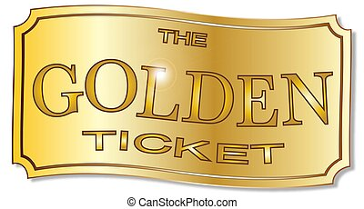 The Golden Ticket - A golden winner ticket over a white...