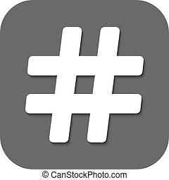 The hash icon. Hashtag symbol. Flat Vector illustration. Button