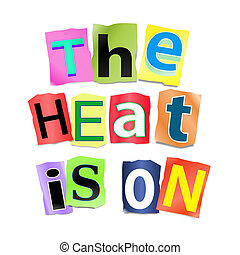 The heat is on. - Illustration depicting a set of cut out...