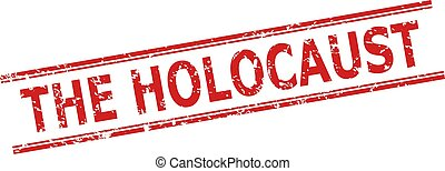 Red THE HOLOCAUST stamp on a white background. Flat vector scratched stamp with THE HOLOCAUST caption between double parallel lines. Imprint with scratched texture.